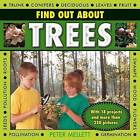 Find Out About Trees: with 18 Projects and More Than 250 Pictures by Peter Mellett (Hardback, 2013)