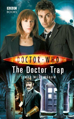 Doctor Who: The Doctor Trap By Simon Messingham