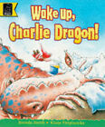 Wake Up, Charlie Dragon! by Brenda Smith (Paperback, 1997)
