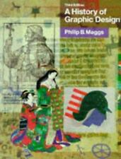 A History of Graphic Design by Meggs, Philip B.