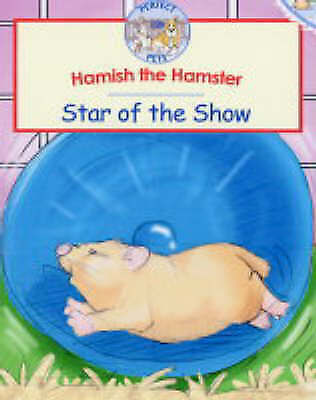 1 of 1 - Very Good, Hamish the Hamster: Star of the Show (RSPCA Perfect Pets), Volke, Gor
