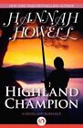 Highland Champion by Hannah Howell (Paperback / softback, 2014)