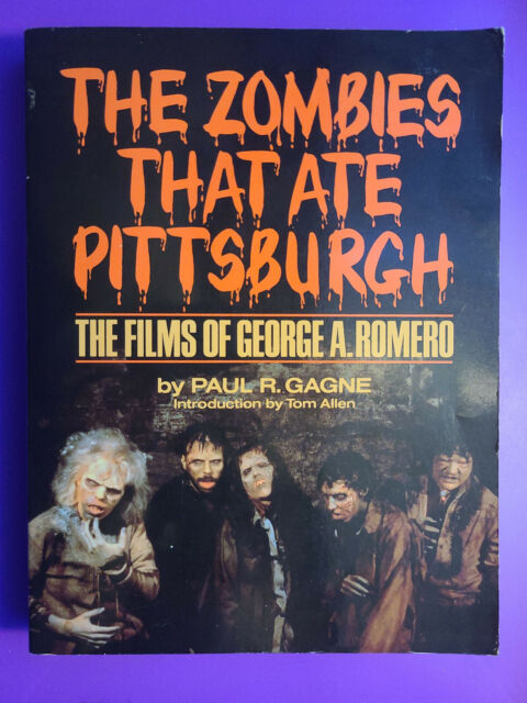 The Zombies That Ate Pittsburgh - Films Of George Romero (1987, Trade Paperback)