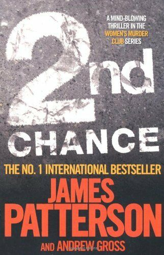 1 of 1 - 2nd Chance (Womens Murder Club 2),James Patterson,Andrew Gross