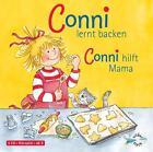 Conni lernt backen / Conni hilft Mama von Liane Schneider (2007)