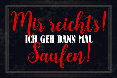 Me Reichts Ich Go Booze Metal Sign Signboard Arched Tin Sign 7 7/8x11 13/16in 1970-now