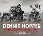 Dennis Hopper and the New Hollywood: Actor, Director, Artist by Matthieu Orlean, Jean-Baptiste Thoret (Hardback, 2009)