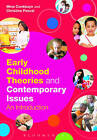 Early Childhood Theories and Contemporary Issues: An Introduction by Mine Conkbayir, Christine Pascal (Paperback, 2014)