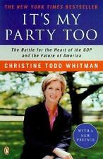 Its My Party Too: The Battle for the Heart of the GOP and the Future of America