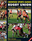 Rugby Union: Technique Tactics Training by Peter Johnson (Paperback, 2009)