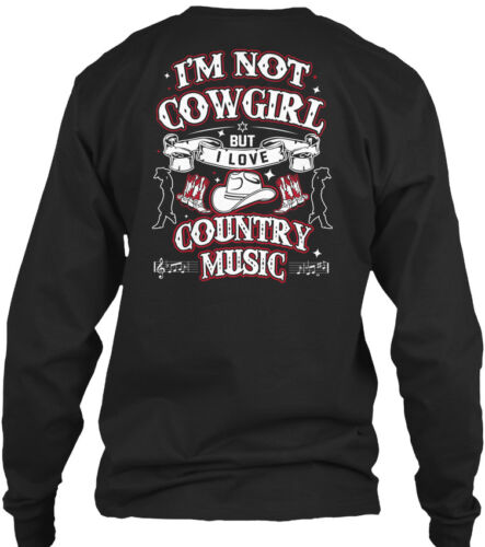 Im Not Cowgirl But I Love Country Music Gildan Long Sleeve Tee T-Shirt