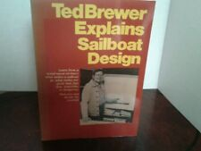 Ted Brewer Explains Sailboat Design, by Ted Brewer, 1985
