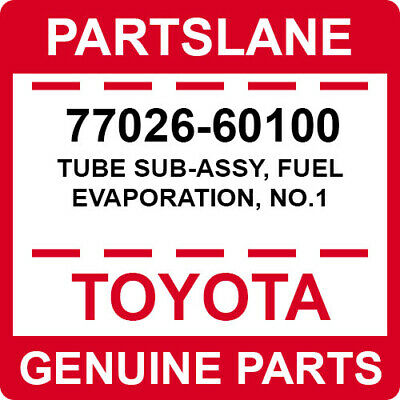 7702660100 Genuine Toyota TUBE SUB-ASSY NO.1 77026-60100 FUEL EVAPORATION