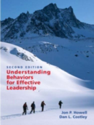 Understanding Behaviors for Effective Leadership by Dan L. Costley and Jon P....