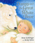 Danny and the Great White Bear by Anne Cottringer (Paperback, 2000)