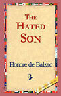 The Hated Son by Honore De Balzac (Hardback, 2006)