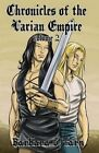 Chronicles of the Varian Empire - Volume 2 by Barbara G Tarn (Paperback / softback, 2014)