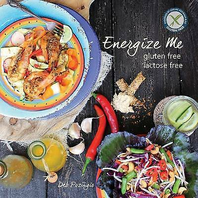 1 of 1 - Energize Me: Gluten Free, Lactose Free by Pozingis, Deb -Paperback