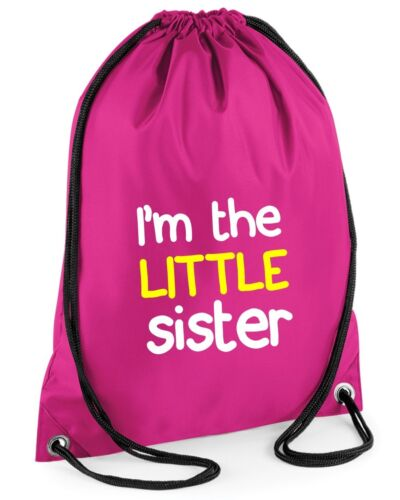 I/'M THE LITTLE SISTER Gymsac Funny Printed Girls Pink Bag School PE Sports
