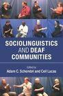 Sociolinguistics and Deaf Communities by Cambridge University Press (Paperback, 2015)