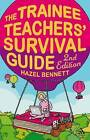 Trainee Teachers' Survival Guide by Hazel Bennett (Paperback, 2009)