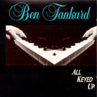 All Keyed Up by Ben Tankard (CD, May-1997, Verity)