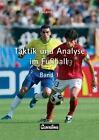 Taktik und Analyse im Fussball. Band 1 von Roland Loy (2006, Taschenbuch)