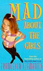 Mad About the Girls by Francesca Clementis (Paperback, 2000)