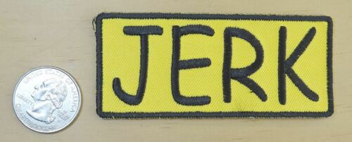 """/"""" JERK /"""" IRON-ON SEW-ON EMBROIDERED PATCH 3 1//2 /"""" X 1 1//2 /"""""""