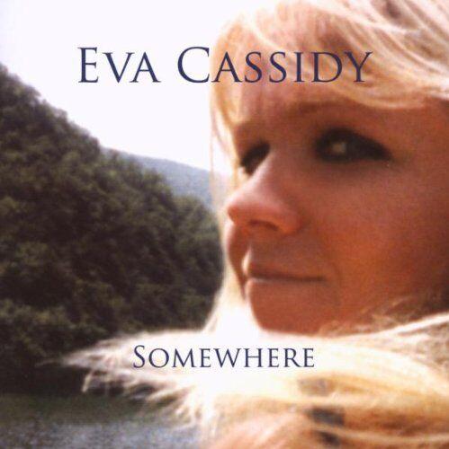 1 of 1 - Eva Cassidy / Somewhere **NEW** CD