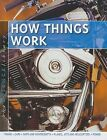 How Things Work by John Farndon (Hardback, 2009)
