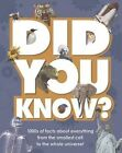 Did You Know?: 1000s of Facts About Everything from the Smallest Cell to the Whole Universe! by Parragon (Hardback, 2014)