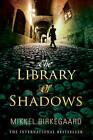The Library of Shadows by Mikkel Birkegaard (Paperback, 2009)