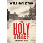 The Holy Thief by William Ryan (Paperback, 2014)