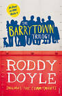 The Barrytown Trilogy by Roddy Doyle (Paperback, 2013)