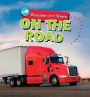 On the Road by Deborah Chancellor (Hardback, 2013)