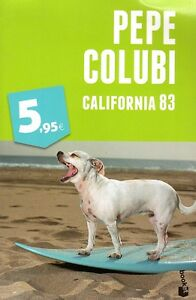 Pepe-Colubi-California-83