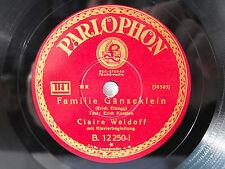 78rpm CLAIRE WALDOFF - Familie Gänseklein - PARLOPHON SCHELLACKPLATTE