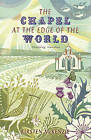 The Chapel at the Edge of the World by Kirsten McKenzie (Paperback, 2010)