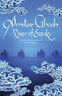River of Smoke by Amitav Ghosh (Hardback, 2011)