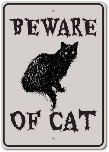Beware Of Cat Sign Beware Sign Cat Sign Halloween Cat Decor ENSA1002975