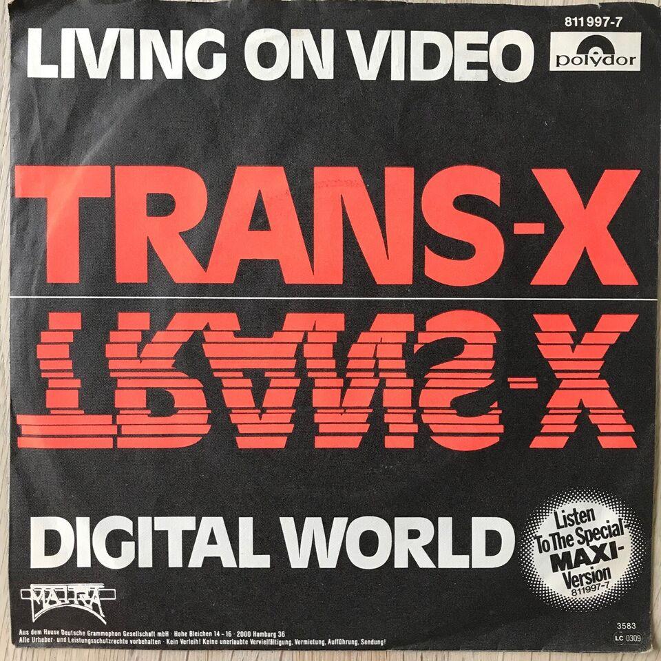 Single, Trans-X, Living In