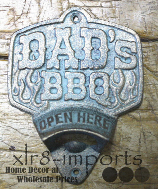 Cast Iron DAD'S BBQ Plaque OPEN HERE Beer Bottle Opener Western Wall Mount