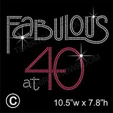 "Iron On, Rhinestone Transfer /""Fabulous at 40 Birthday/"" Hotfix"