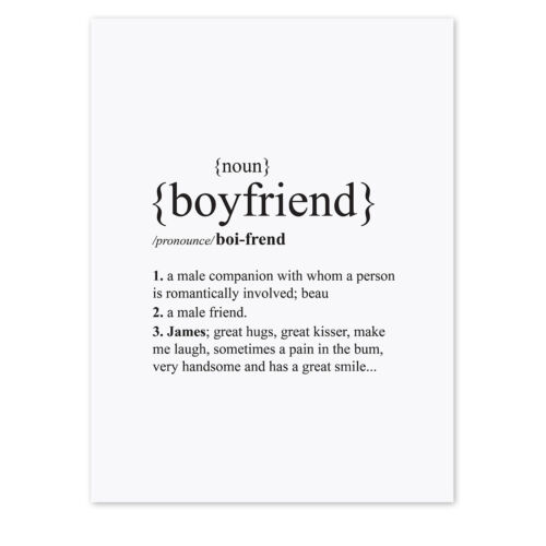 Personalised Boyfriend Dictionary Definition Quote Print Wall Art A4 A3 A2