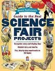 Janice VanCleave's Guide to the Best Science Fair Projects by Janice VanCleave (Paperback, 1997)