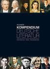 Buchners Kompendium Deutsche Literatur von Klaus Will, Hans G. Rötzer und Gerhard C. Krischker (2011, Gebundene Ausgabe)