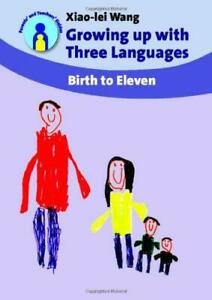 Growing-Up-with-Three-Languages-Birth-to-Eleven-Parents-039-and-Teachers-039-Guides