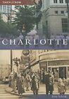 Charlotte by Don Schick (Paperback / softback, 2006)