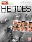 Heroes von Michael Schmidt (2012, Gebundene Ausgabe)